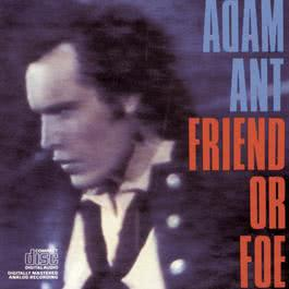 Friend Or Foe 2005 Adam Ant