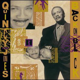 Back On The Block 2005 Quincy Jones