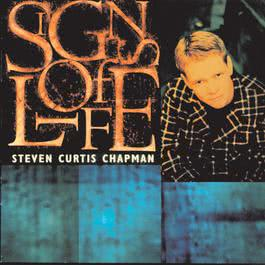 Signs Of Life 1996 Steven Curtis Chapman