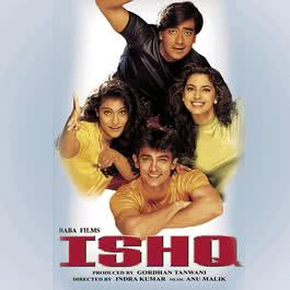 Ishq (Original Motion Picture Soundtrack) 2000 Anu Malik