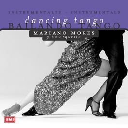 Bailando Tango 2001 Mariano Mores