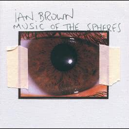 Music Of The Spheres 2001 Ian Brown