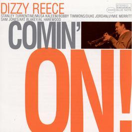 Comin' On 1999 Dizzy Reece