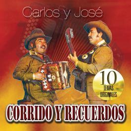 Corridos Y Recuerdos 2008 Carlos Y Jose