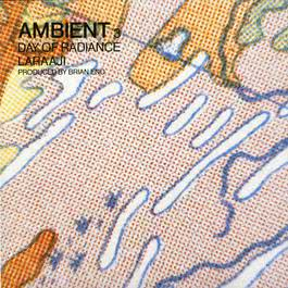 Ambient 3: Day Of Radiance 1980 Laraaji