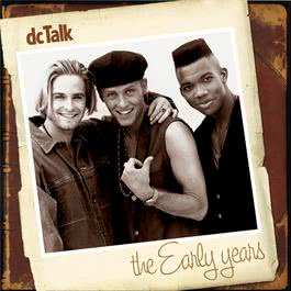 The Early Years 2006 Dc Talk