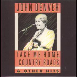 Take Me Home, Country Roads 1992 John Denver