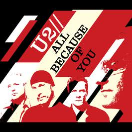 All Because Of You 2005 U2