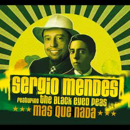 Mas Que Nada 2006 Sergio Mendes