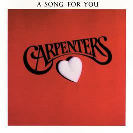 A Song For You 2005 Carpenters