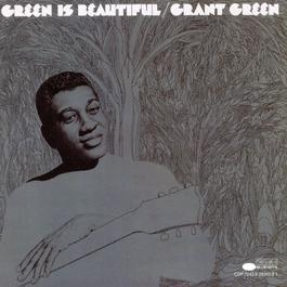 Green Is Beautiful 1994 Grant Green