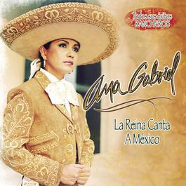 La Reina Canta A Mexico 2008 Ana Gabriel