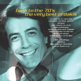Back To The 70's - The Very Best Of Dakis 2017 Dakis