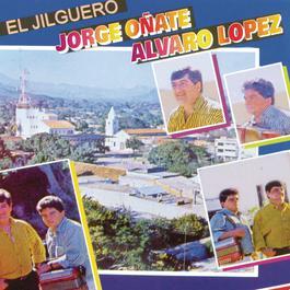 El Jilgero 2007 Jorge Oñate