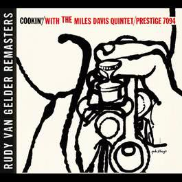 Cookin' With The Miles Davis Quintet 2006 Miles Davis