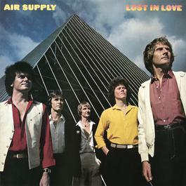 迷失在愛情中 1991 Air Supply