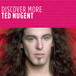 Discover More 2010 Ted Nugent