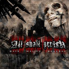 Hate.Malice.Revenge 2018 All Shall Perish