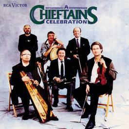 A Chieftains Celebration 1989 The Chieftains