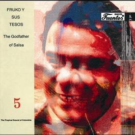The Godfather Of Salsa 1990 Fruko Y Sus Tesos