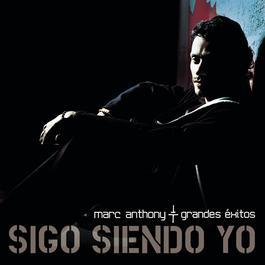 Sigo Siendo Yo 2006 Marc Anthony