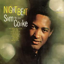 Night Beat 2005 Sam Cooke