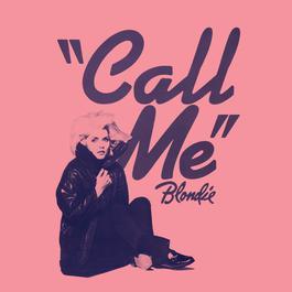 Call Me 2004 Blondie