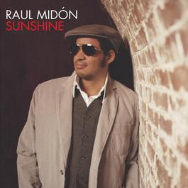 Sunshine 2006 Raul Midón