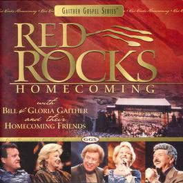 Red Rocks Homecoming 2003 Bill & Gloria Gaither