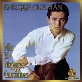 Mis 30 Mejores Canciones 1998 Enrique Guzman