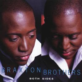 Both Sides 2002 Braxton Brothers