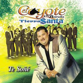 Grandes Exitos 2000 El Coyote Y Su Banda Tierra Santa