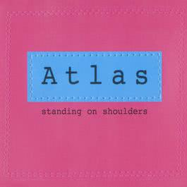 Standing On Shoulders 2003 Atlas