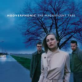 The Magnificent Tree 2000 Hooverphonic