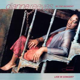 In The Moment 2000 Dianne Reeves