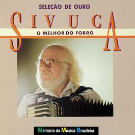Selecao De Ouro 1998 Sivuca