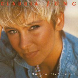 Du Ich Lieb' Dich 1992 Claudia Jung