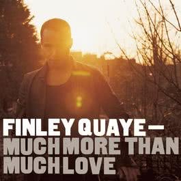 Much More Than Much Love 2003 Finley Quaye