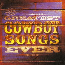 The Greatest Cowboy Songs Ever 2010 Warner Western Instrumental Series, Vol. 1