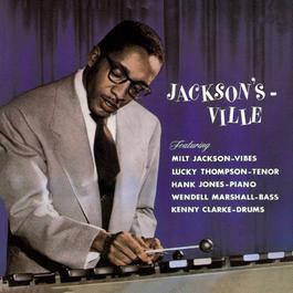 Jackson's Ville 1956 Milt Jackson