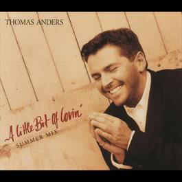 A Little Bit Of Lovin' 1995 Thomas Anders
