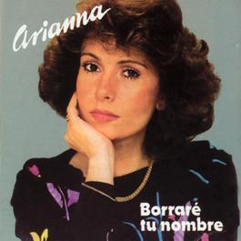 Borrare Tu Nombre 1982 Arianna (Mexican)