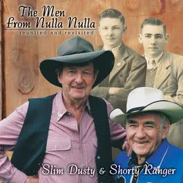 The Men From Nulla Nulla - Reunited And Revisited 2001 Slim Dusty