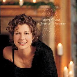 A Christmas To Remember 2007 Amy Grant