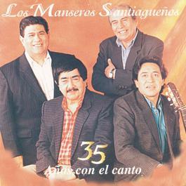 35 Años Con El Canto 2011 Los Manseros Santiagueños