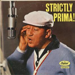 Strictly Prima! 2011 Louis Prima
