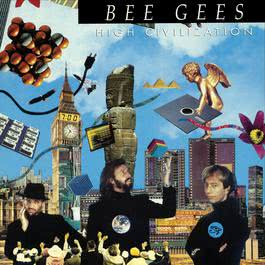 High Civilization 1991 Bee Gees