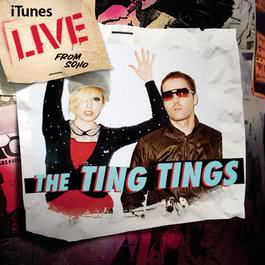 Live from SoHo (iTunes Exclusive) 2010 The Ting Tings