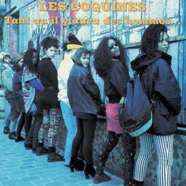 Tant Qu'Il Y Aura Des Hommes 1994 Les Coquines