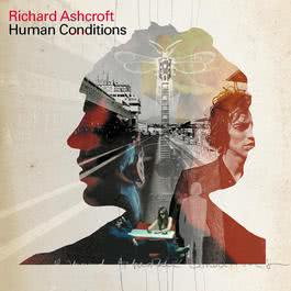 Human Conditions 2002 Richard Ashcroft